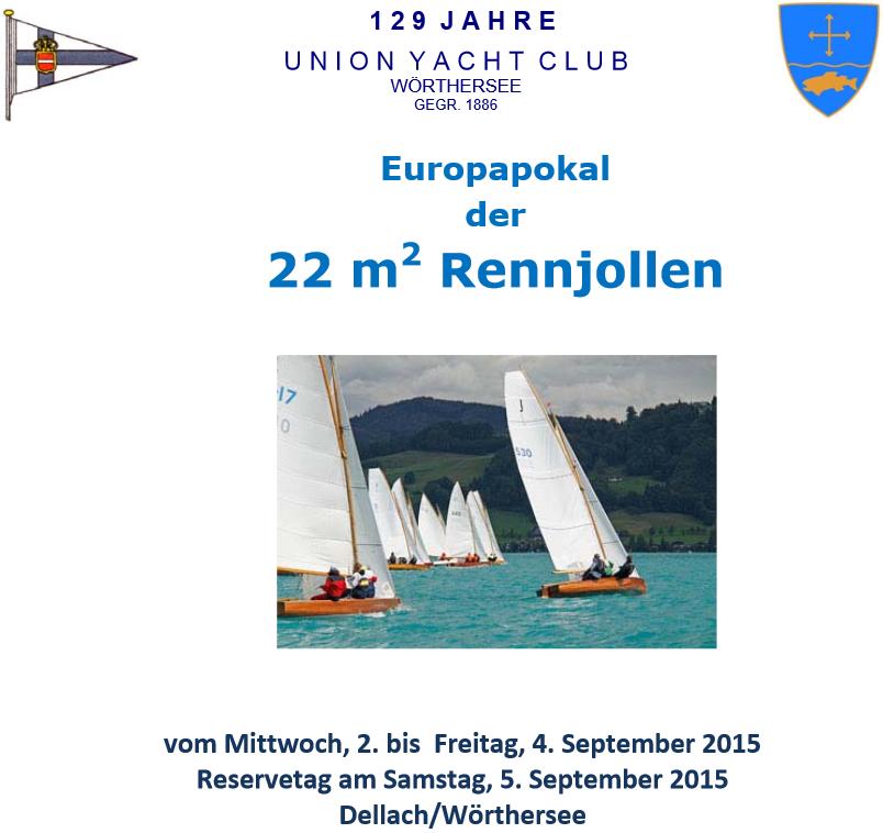 Ausschreibung EURO-Pokal der 22m² Rennjollen 2015